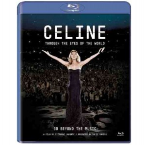 Celine Dion: Through the Eyes of the World [Blu-Ray]